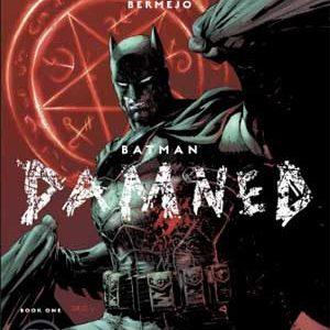 Batman: Condenado [Batman: Damned] de Brian Azzarello [3 de 3]
