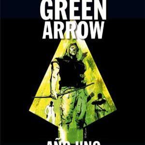 Green Arrow Año Uno de Andy Diggle [6 de 6]