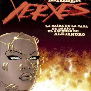 Xerxes: La caída de la casa de Darío y el ascenso de Alejandro [5 de 5]