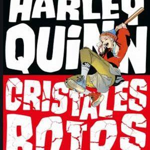Harley Quinn Cristales rotos [Espa̱ol Рcompleto]