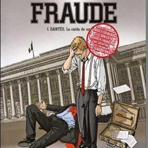 El gran fraude (Dantés) de Philippe Guillaume [10 de 10]