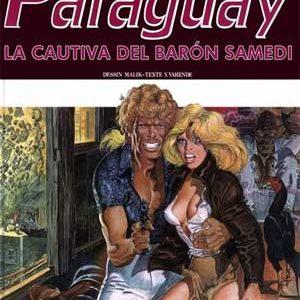 Johnny Paraguay [La cautiva del Barón Samedi y Stalnaker]