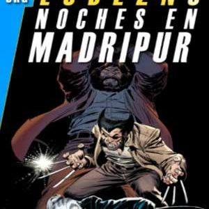 Wolverine: Noches en Madripur [Marvel Gold]