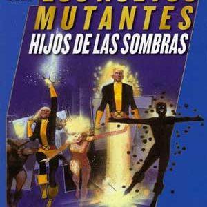 Los Nuevos Mutantes: Hijos de las sombras [Español]