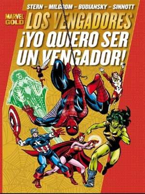 Read more about the article Los Vengadores: Yo quiero ser un vengador [Marvel Gold]