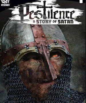 Pestilence A Story of Satan