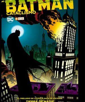 BATMAN CATACLISMO
