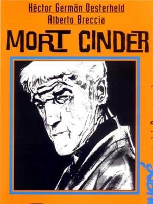 Read more about the article Mort Cinder de Héctor G. Oesterheld y Alberto Breccia