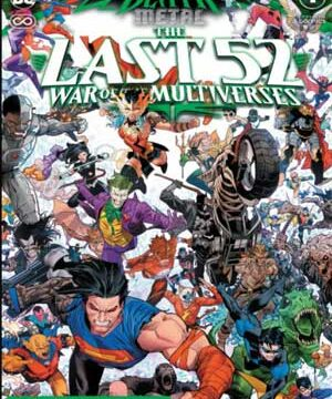 Dark Nights: Death Metal - The Last 52 War of the Multiverses