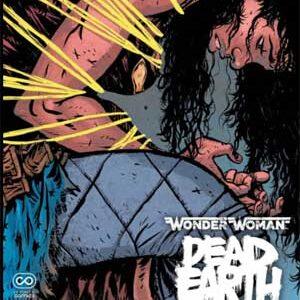 Wonder Woman: Death Earth (Tierra Muerta) Vol.1 [4 de 4]