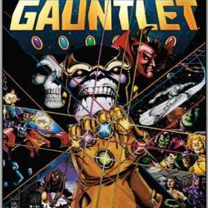 El Guantelete del Infinito (6 de 6 + Tie-Ins) [Evento Marvel]
