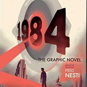 1984 de Fido Nesti [Adaptación al cómic de la novela de George Orwell]