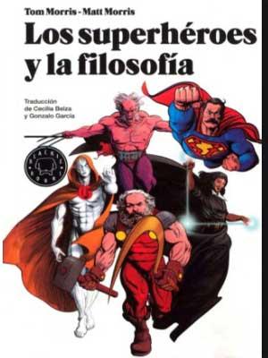 Los Superhéroes y la Filosofía