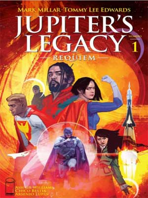 Read more about the article Jupiter's Legacy Requiem [Legado de Júpiter: Requiem] [3 de 12] [En Publicación]