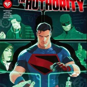 Read more about the article Superman and the Authority [02 de 04] [En Español] [En Publicación]