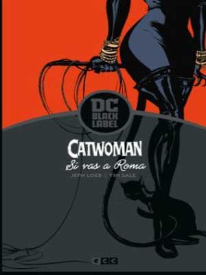 Catwoman Si Vas a Roma [6 de 6]